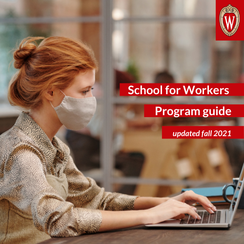 Image of a redhead woman, wearing a face mask, and typing on her laptop. Image has the University crest logo and the words School for Workers program guide updated fall 2021.